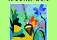 Meditatives Pendeln - Iveta Slobodníková